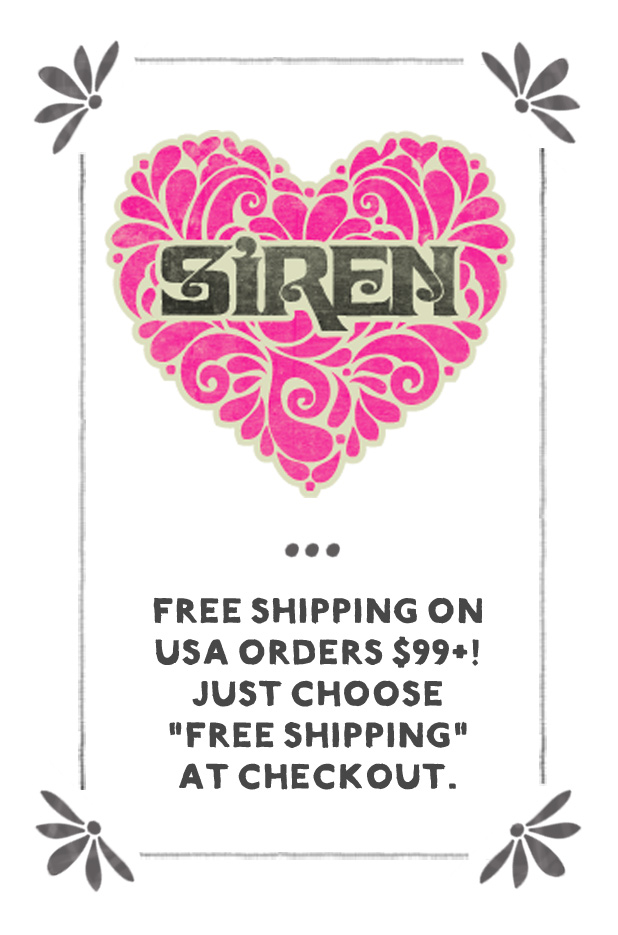 Siren 2017 FREE Shipping Promo on USA orders $99+!